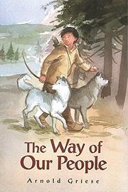 THE WAY OF OUR PEOPLE by Arnold A. Griese