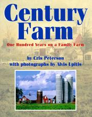 CENTURY FARM by Cris Peterson