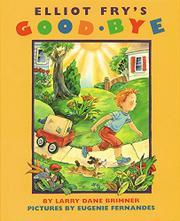 ELLIOT FRY'S GOOD-BYE by Larry Dane Brimner