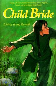 CHILD BRIDE by Ching Yeung Russell