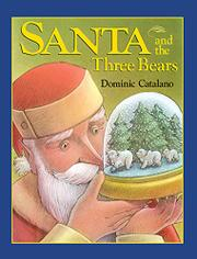 SANTA AND THE THREE BEARS by Dominic Catalano