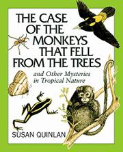 THE CASE OF THE MONKEYS THAT FELL FROM THE TREES by Susan E. Quinlan