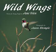 WILD WINGS by Jane Yolen