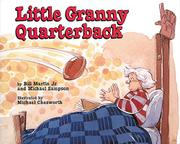 LITTLE GRANNY QUARTERBACK by Bill Martin