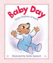 BABY DAY by Susan Heyboer O'Keefe