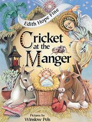 CRICKET AT THE MANGER by Edith Hope Fine