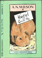 HAZEL THE GUINEA PIG by A.N. Wilson