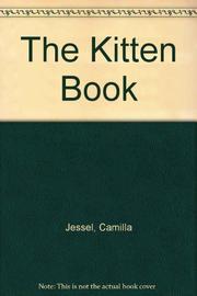 THE KITTEN BOOK by Camilla Jessel
