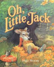 OH, LITTLE JACK by Inga Moore