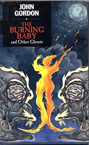 THE BURNING BABY by John Gordon