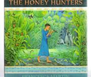 THE HONEY HUNTERS by Francesca Martin