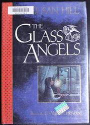 THE GLASS ANGELS by Susan Hill