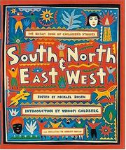 SOUTH AND NORTH, EAST AND WEST by Michael Rosen