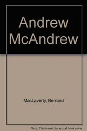 ANDREW McANDREW by Bernard MacLaverty