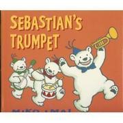 SEBASTIAN'S TRUMPET by Miko Imai