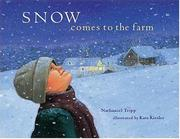 SNOW COMES TO THE FARM by Nathaniel Tripp