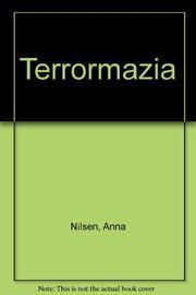 TERRORMAZIA by Anna Nilsen