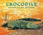 CROCODILE by Jonathan London