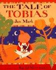 THE TALE OF TOBIAS by Jan Mark