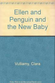 ELLEN AND PENGUIN AND THE NEW BABY by Clara Vulliamy