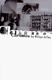 CHROMOS by Felipe Alfau