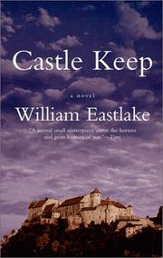 CASTLE KEEP by William Eastlake