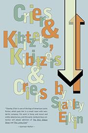 CRIERS AND KIBITZERS, KIBITZERS AND CRIERS by Stanley Elkin