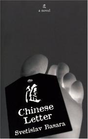 CHINESE LETTER by Svetislav Basara