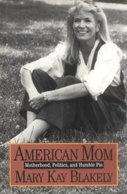 AMERICAN MOM by Mary Kay Blakely