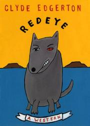 REDEYE by Clyde Edgerton