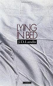 LYING IN BED by J.D. Landis