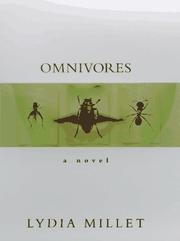 OMNIVORES by Lydia Millet