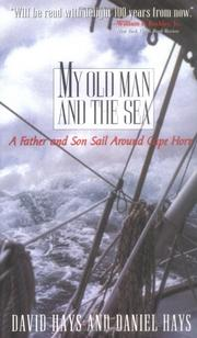 MY OLD MAN AND THE SEA by Daniel Hays