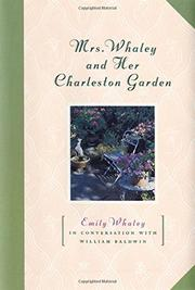 MRS. WHALEY AND HER CHARLESTON GARDEN by Emily Whaley