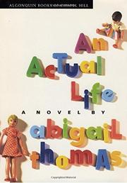 AN ACTUAL LIFE by Abigail Thomas