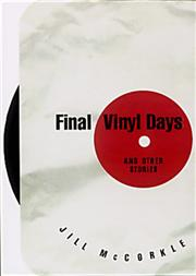 FINAL VINYL DAYS by Jill McCorkle