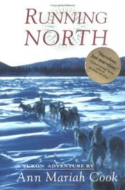 RUNNING NORTH by Ann Mariah Cook