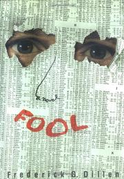 FOOL by Frederick G. Dillen