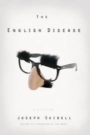 THE ENGLISH DISEASE by Joseph Skibell