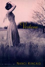 VERBENA by Nanci Kincaid