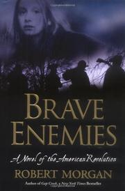 BRAVE ENEMIES by Robert Morgan