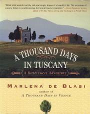 A THOUSAND DAYS IN TUSCANY by Marlena de Blasi