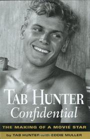 TAB HUNTER CONFIDENTIAL by Tab Hunter