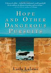 HOPE AND OTHER DANGEROUS PURSUITS by Laila Lalami