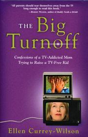 THE BIG TURNOFF by Ellen Currey-Wilson