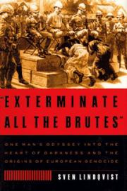 ``EXTERMINATE ALL THE BRUTES'' by Sven Lindqvist