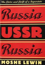 RUSSIA/USSR/RUSSIA by Moshe Lewin