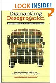 DISMANTLING DESEGREGATION by Gary Orfield