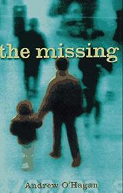 THE MISSING by Andrew O'Hagan