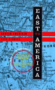 EAST TO AMERICA: Korean American Life Stories by Elaine H. & Eui-Young Yu Kim